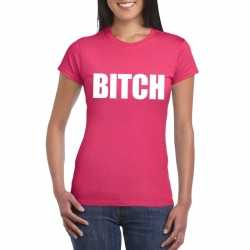 Bitch tekst t shirt roze dames