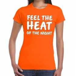 Feel the heat fun t shirt oranje dames