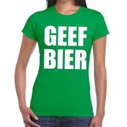 Geef bier tekst t shirt groen dames