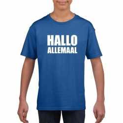 Hallo allemaal tekst blauw t shirt kinderen