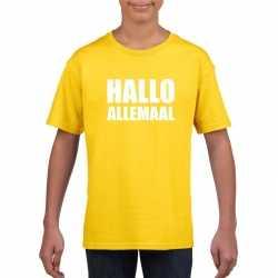 Hallo allemaal tekst geel t shirt kinderen