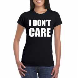 I dont care tekst t shirt zwart dames