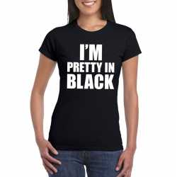 I'm pretty in black t shirt zwart dames