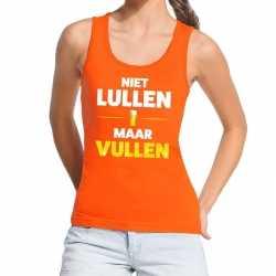 Niet lullen maar vullen tekst tanktop / mouwloos shirt oranje da