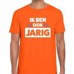 Oranje ik ben ook jarig t shirt heren