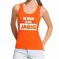 Oranje ik ben ook jarig tanktop / mouwloos shirt dames
