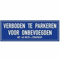 Verboden te parkeren onbevoegden sticker 14,8 bij 10,5