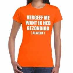 Vergeef me tekst t shirt oranje dames