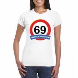 Verkeersbord 69 jaar t shirt wit dames
