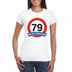 Verkeersbord 79 jaar t shirt wit dames