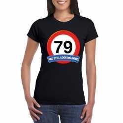 Verkeersbord 79 jaar t shirt zwart dames