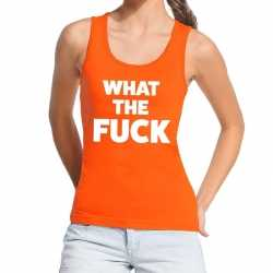 What the fuck tekst tanktop / mouwloos shirt oranje dames