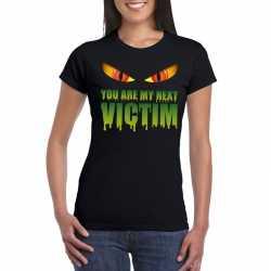 You are my next victim halloween monster t shirt zwart dames