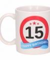Verjaardag 15 jaar verkeersbord mok beker